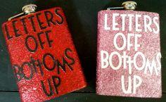 Letters Off Bottoms Up Flask. Great for Alina Alpha Phi Omega, Delta Phi Epsilon, Kappa Kappa Gamma, Alpha Chi, Delta Gamma, Chi Omega, Sorority Canvas, Sorority Paddles, Sorority Crafts