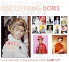 The 2013 Doris Day Wall Calendar - proceeds from sales benefit her beloved animal charity DDAF.