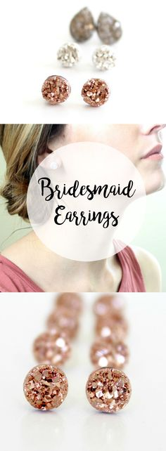 Earrings for bridesmaids. Gorgeous rose gold druzy earrings for bridesmaids who want to be unique! These are gorgeous, and super affordable! Buy 4 get one free....