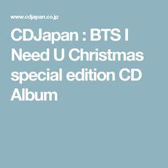 CDJapan : BTS I Need U Christmas special edition   CD Album