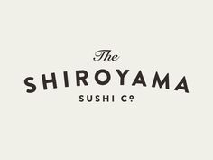 The Shiroyama Sushi Company | branding and art direction | primary logo