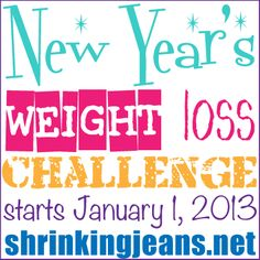New Year's Weight Loss Challenge begins January 1, 2013! #weightloss #goals #challenge