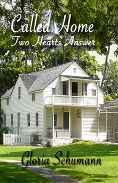 Called Home Two Hearts Answer by Gloria Schumann