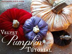 How to Make Velvet Pumpkins--thanksgiving table decorations!
