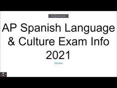 AP Spanish Language & Culture Exam 2021