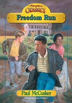 Freedom Run (Adventures in Odyssey Fiction Series « Library User Group