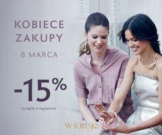 Zapraszamy na Kobiece Zakupy z W.KRUK! Odwiedź salon W.KRUK w Dzień Kobiet z przyjaciółką, mamą, siostrą i skorzystajcie z 15% rabatu na wspólne zakupy! Lubicie babskie wypady, prawda?