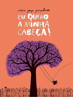 Eu Quero a Minha Cabeça , António Jorge Gonçalves. Compre livros na Fnac.pt