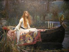 """The Lady of Shallot by John William Waterhouse     """"A longdrawn carol, mournful, holy,  She chanted loudly, chanted lowly,  Till her eyes were darken'd wholly,  And her smooth face sharpen'd slowly,  Turn'd to tower'd Camelot:  For ere she reach'd upon the tide  The first house by the water-side,  Singing in her song she died,  The Lady of Shalott."""" excerpt - Tennyson, 1832"""