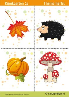 Rijmen met kleuters 2a, thema herfst, juf Petra van kleuteridee, free printable. Autumn Activities For Kids, Fall Crafts For Kids, Autumn Crafts, Seasons Of The Year, School Themes, Pebble Painting, Fall Diy, Autumn Theme, Autumn Inspiration