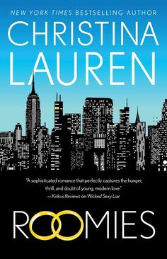Roomies by Christina Lauren–out Oct. 10, 2017 (click to preorder)