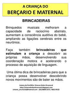 A CRIANÇA DO BERÇARIO E MATERNAL               BRINCADEIRASBrinquedos    musicais    melhoram     acapacidade   de    raci...