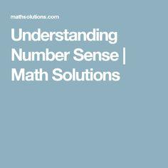 Understanding Number Sense   Math Solutions