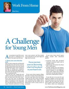 A Challenge for Young Men The Homeschool Magazine - June 2013 - Page 90-91