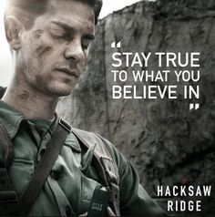 There are two sides to the equation when it comes to respect: giving it and earning it. How do we get it? The movie Hacksaw Ridge gives us the answer.