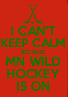 Calm while MN Wild Hockey is on. Minnesota Wild Hockey, Minnesota Vikings, Hockey Quotes, Sport Quotes, Hockey Mom, Ice Hockey, Hockey Decor, Hockey Boards, Hockey Party