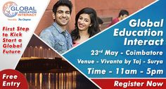 Global Education Interact 2017 is the largest education fair in India now in Coimbatore with a plethora of opportunities for students aspiring for higher education in the city. Get ready for a global information transfer on overseas education at the event! Read on to know more about GEI 2017.