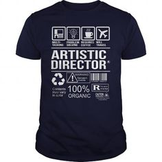Awesome Tee For Artistic Director T Shirts, Hoodies. Check price ==► https://www.sunfrog.com/LifeStyle/Awesome-Tee-For-Artistic-Director-102829334-Navy-Blue-Guys.html?41382
