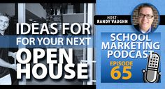 3 Ways to Improve Open House (podcast #65)