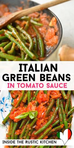 Super delicious and easy Italian Green Beans served in a simple tomato sauce (aka Fagiolini in Umido). This easy side dish will go with anything from roast or grilled meat to fish. Recipes With Green Beans And Tomatoes, Boiled Green Beans Recipe, Canned Green Bean Recipes, Canned Tomato Recipes, Cooking Green Beans, Veggie Recipes, Vegetarian Recipes, Pasta With Green Beans, Green Tomato Recipes