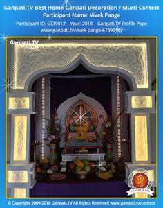 Vivek Pange Ganpati 2018 Decoration Pictures, Decorating With Pictures, Ganpati Picture, Ganpati Decoration Design, Ganesh Photo, Ganpati Festival, Ganesh Lord, Ganesha Pictures, Festival Decorations