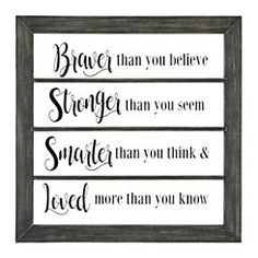 Braver Stronger Smarter Loved Windowpane Plaque
