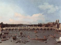London: Westminster Bridge from the North on Lord Mayor's Day by CANALETTO #art