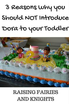 3 Reasons why you Should NOT Introduce Dora to your Toddler - Dora may seem like an innocent show for toddlers, but it can teach some bad habits that can really create issues.