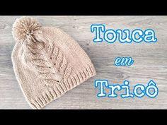 Touca de Tricô | Ana Alves - YouTube