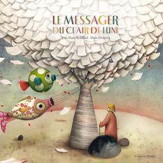 Le messager du clair de lune  de Jean-Marie Robillard, illustré par Marie Desbons  Le buveur d'encre