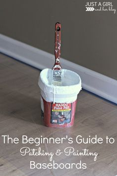 I've been putting off patching and painting our baseboards, but this method seems SO easy! | Just a Girl and Her Blog