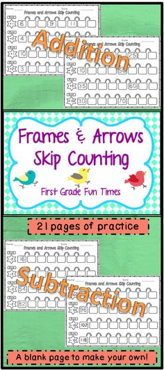 Frames and Arrows Skip Counting by 1s, 2s, 5s and 10s  Addition and Subtraction $