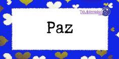 Conoce el significado del nombre Paz #NombresDeBebes #NombresParaBebes #nombresdebebe - http://www.tumaternidad.com/nombres-de-nino/paz/
