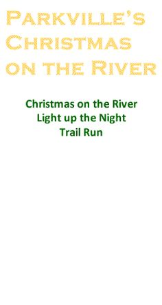 Christmas on the River 2013 - Historic Downtown Parkville