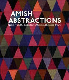 Amish Abstractions ... LOVE this book. Hope to own it again sometime.