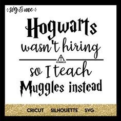 Teachers who love Harry Potter are going to adore this free svg cut file! Funny saying for any teacher who dreams of working at Hogwarts! Compatible with Cricut, Silhouette and other cutting machines. Don't miss our huge free svgs library either! Harry Potter Decal, Harry Potter Quotes, Harry Potter Diy, Harry Potter Hogwarts, Harry Potter Stencils, Harry Potter Library, Funny Harry Potter Shirts, Harry Potter Canvas, Tatoo