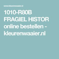 1010-R80B FRAGIEL HISTOR online bestellen - kleurenwaaier.nl