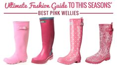 Ultimate-Fashion-Guide-to-this-Seasons-Best-Pink-Wellies | If there's one thing we always need in Britain, it's a good pair of wellington boots. Through dog walks, farm work, and festivals, the welly boot keeps our feet dry and (hopefully) warm. In a country where rain is often the main weather forecast, it's important that we always have a good and reliable pair of wellies to hand | #wellies #welly #pink #wonderfulwellies | www.wonderfulwellies.co.uk