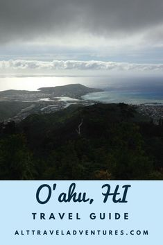 Travel to O'ahu, Hawaii! Destination guide and itinerary for things to do, places to eat, and enjoyable hikes near Honolulu!