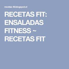 RECETAS FIT: ENSALADAS FITNESS ~ RECETAS FIT