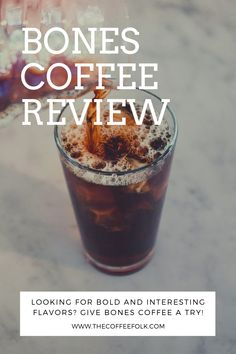 Bones Coffee aims to provide something for every type of coffee lover. From traditional roasts to bold flavors to extra caffeine, to decaf, they offer a variety of coffees designed to please any palate. Coffee Review, Coffee Type, Coffee Design, Roasts, Caffeine, Bones, Traditional, Tableware, Desserts