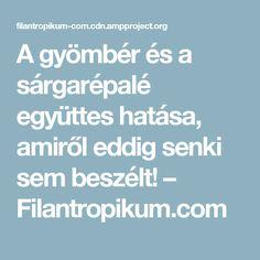 A gyömbér és a sárgarépalé együttes hatása, amiről eddig senki sem beszélt! – Filantropikum.com