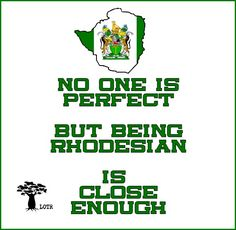 Searching for that perfect gift? Zazzle have the perfect rhodesia gift for any occasion. No One Is Perfect, My Love, Zimbabwe, Haha Funny, The Good Old Days, Female Art, South Africa, Fun Facts, Nostalgia