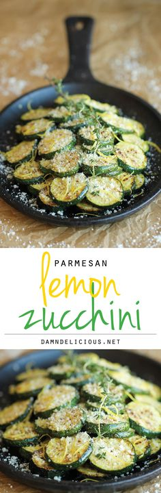 Parmesan Lemon Zucchini - The most amazing zucchini dish made in just 10 min. #zucchini #recipe #healthyliving