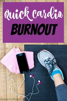 Quick Cardio Burnout
