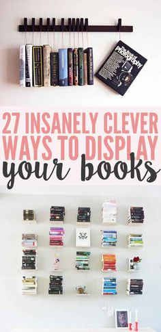 27 Insanely Clever Ways To Display Your Books #decor #home #diy