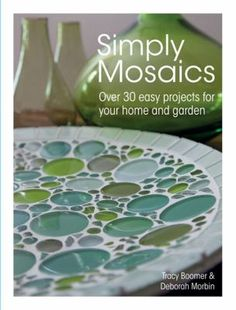 A collection of over 30 easy mosaic projects for the home and garden, with a wide range of attractive, functional designs including candle holders, table mats, flower pots and mirror frames.