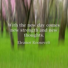 Every day is brand NEW, embrace it! #inspirational