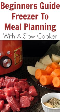 Beginners Guide Freezer To Meal Planning With A Slow Cooker