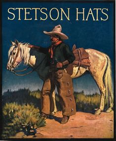 Stetson poster featuring a cowboy and his horse